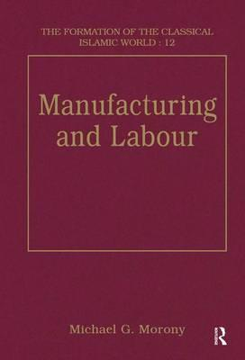 Manufacturing and Labour