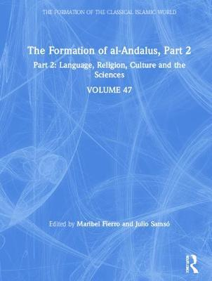 The Formation of al-Andalus, Part 2