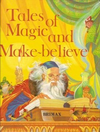 Tales of Magic and Make-believe