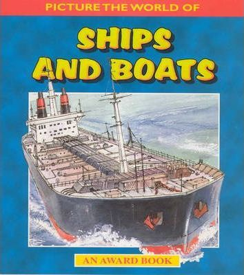 Picture the World of Ships and Boats