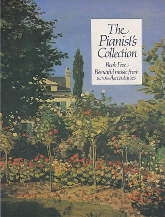 The Pianist's Collection: Book 5 (Grade 5-7)