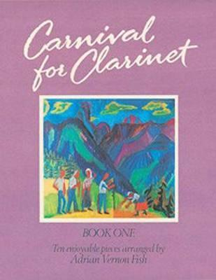 Carnival for Clarinet: Book 1