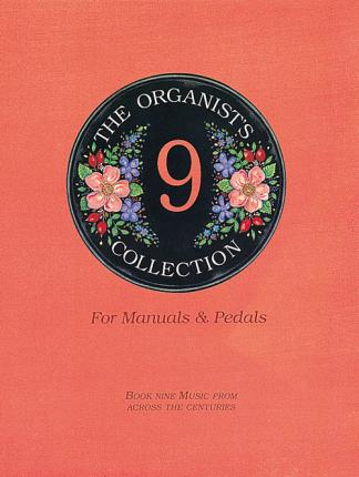 The Organist's Collection: Book 9