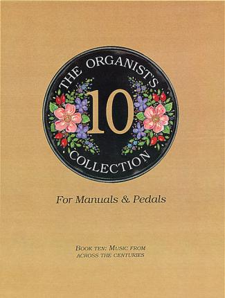 The Organist's Collection: Book 10