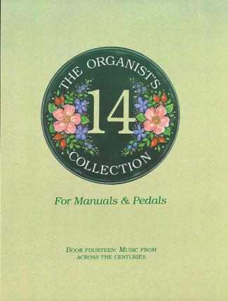 The Organist's Collection: Book 14
