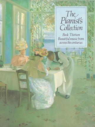 The Pianist's Collection: Book 13 (Grade 5-7)