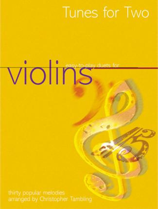 Tunes for Two: Easy Duets for Violins