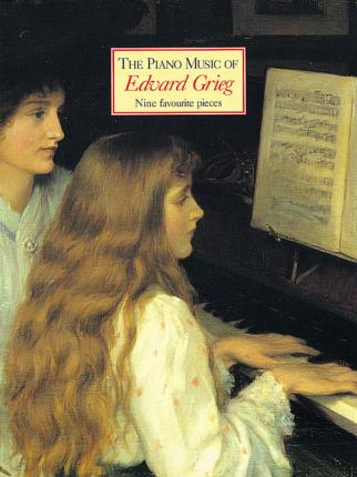 The Piano Music of Edward Grieg