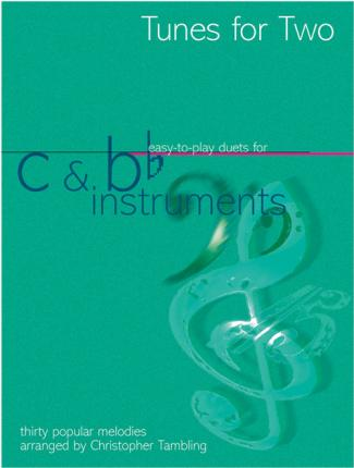 Tunes for Two: Easy Duets for C and BB Instruments