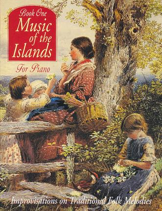 Music of the Islands for Piano: Book One