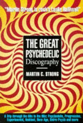 The Great Rock Discography Progressive and Psychedelic v. 1