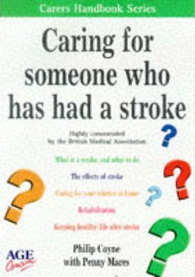 Caring for Someone Who Has Had a Stroke
