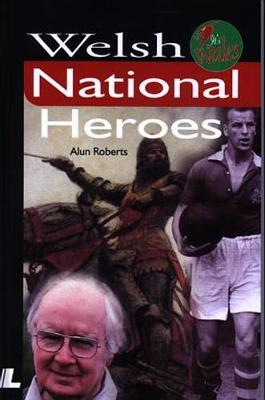 It's Wales: Welsh National Heroes