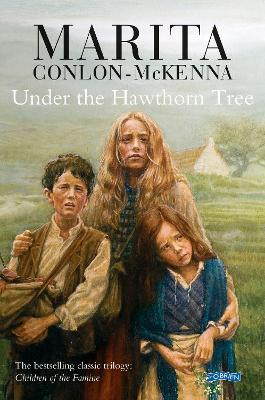 Under the Hawthorn Tree : Children of the Famine