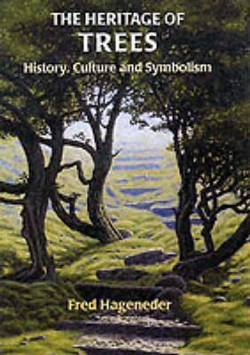 The Heritage of Trees