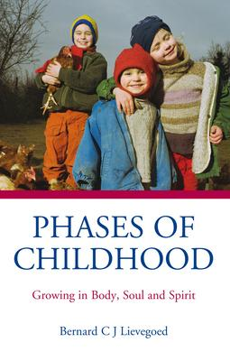Phases of Childhood : Growing in Body, Soul and Spirit