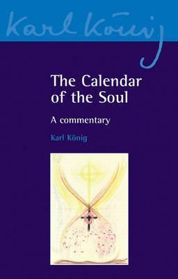 The Calendar of the Soul : A Commentary