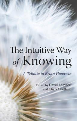 The Intuitive Way of Knowing