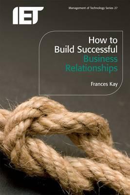 How to Build Successful Business Relationships
