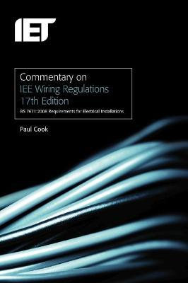 commentary on iee wiring regulations  bs 7671 2008 wiring regs book 17th edition wiring regulations book