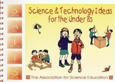 Science and Technology Ideas for the under 8s