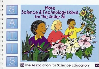 More Science and Technology Ideas for the under 8s