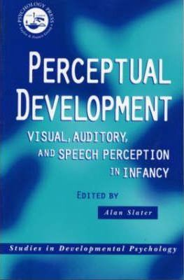 Perceptual Development: Visual, Auditory, and Speech Perception in Infancy