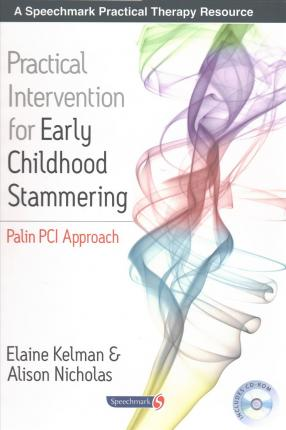 Practical Intervention for Early Childhood Stammering : Palin PCI Approach
