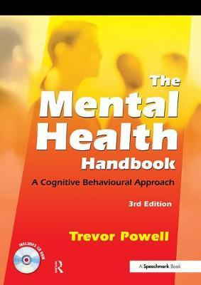 The Mental Health Handbook: A Cognitive Behavioural Approach