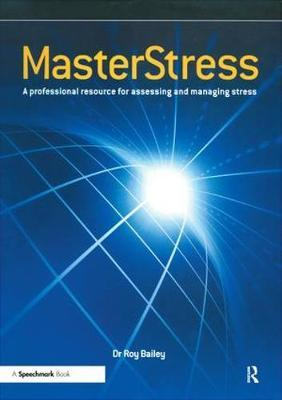 Masterstress  A Professional Resource for Assessing and Managing Stress