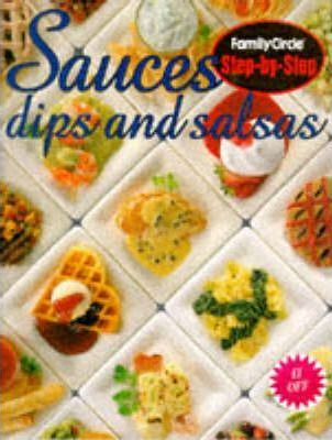 Sauces, Dips and Salsas