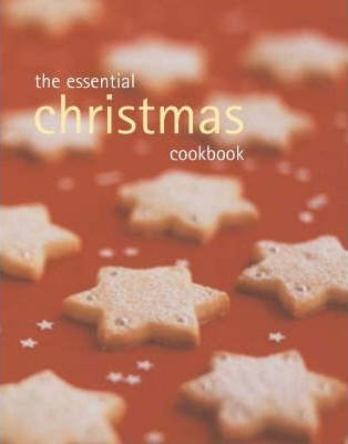 The Essential Christmas Cookbook - Cased