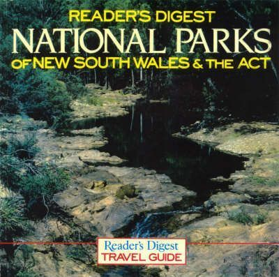 """""""Reader's Digest"""" National Parks of New South Wales and the Act"""