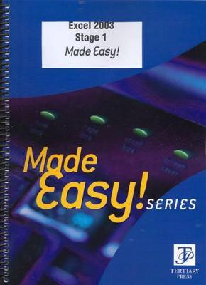Excel 2003 Stage 1 Made Easy!