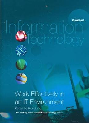 Work Effectively in an IT Environment (ICAW2001A)