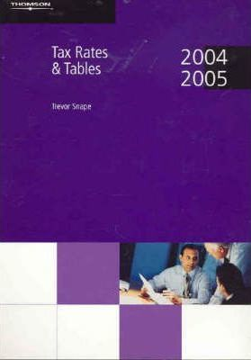Tax Rates and Tables 2004-2005