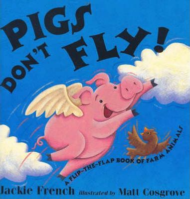 Pigs Don't Fly