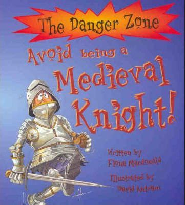 Avoid Becoming a Medieval Knight
