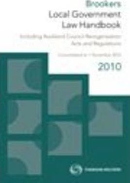 Brookers Local Government Law Handbook 2010