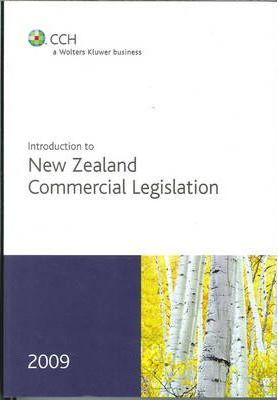Introduction to New Zealand Commercial Legislation 2009