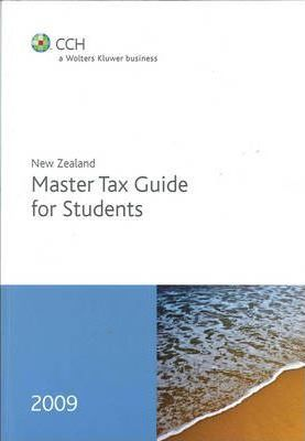 New Zealand Master Tax Guide for Students 2009