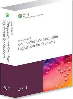 New Zealand Companies and Securities Legislation for Students 2011