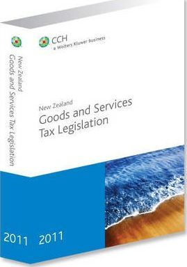 New Zealand Goods and Services Tax Legislation 2011