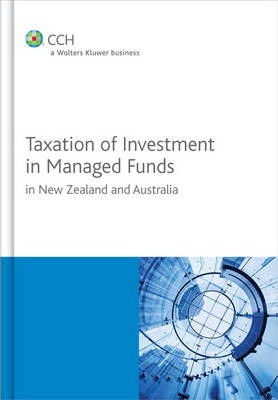 Taxation of Investment in Managed Funds in New Zealand and Australia