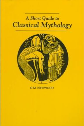 A Short Guide to Classical Mythology