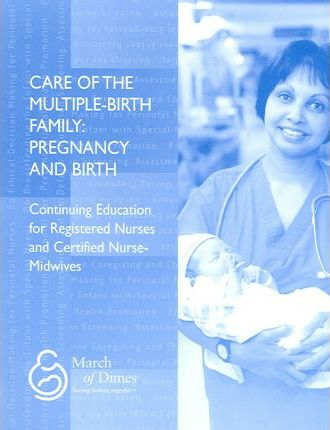 Care of the Multiple-Birth Family