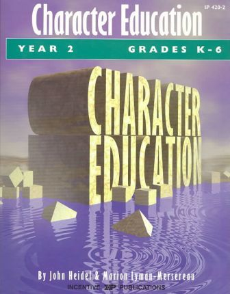 Character Education: Grades K-6 Year 2