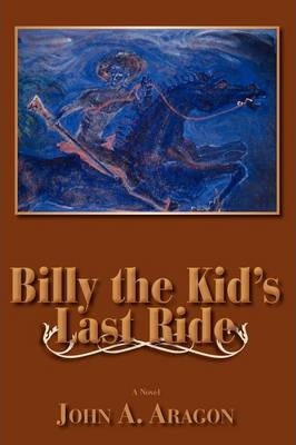 Billy the Kid's Last Ride Cover Image