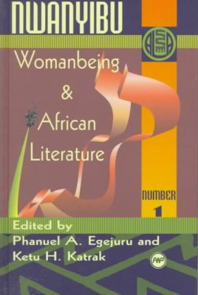 Nwanyibu  Womanbeing & African Literature