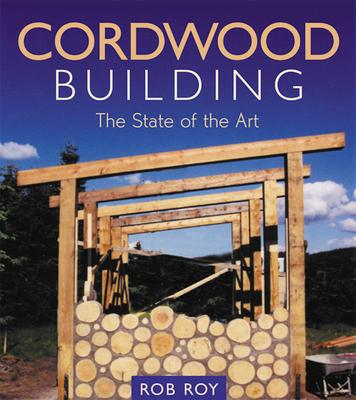 Marvelous Cordwood Building Rob Roy 9780865714755 Wiring Digital Resources Indicompassionincorg